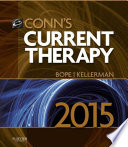 """Conn's Current Therapy 2015 E-Book"" by Edward T. Bope, Rick D. Kellerman"