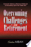 Overcoming Challenges In Retirement