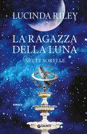 La ragazza della luna Book Cover