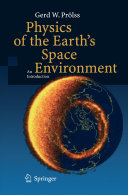 Physics of the Earth's Space Environment