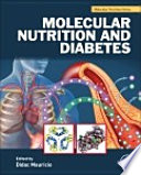 """Molecular Nutrition and Diabetes: A Volume in the Molecular Nutrition Series"" by Didac Mauricio"