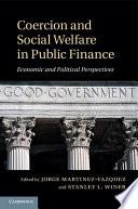 Coercion and Social Welfare in Public Finance