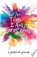 And for This I Am Grateful