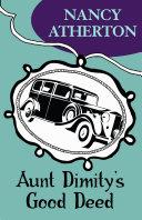 Aunt Dimity s Good Deed  Aunt Dimity Mysteries  Book 3