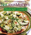 Not Your Mother s Weeknight Cooking