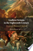 Godless Fictions in the Eighteenth Century