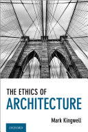 The Ethics of Architecture