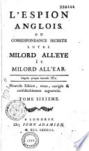 L'observateur anglais, ou correspondance secrète entre milord All'Eye et milord All'Ear