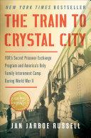 The Train to Crystal City Pdf/ePub eBook