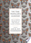 The Time Traveller s Almanac Book