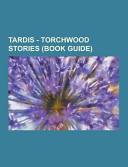 Tardis - Torchwood Stories