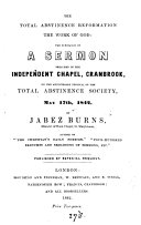 The total abstinence reformation the work of God: the substance of a sermon