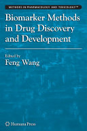Biomarker Methods in Drug Discovery and Development