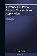 Advances in Portal System Research and Application: 2013 Edition