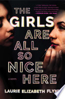 The Girls Are All So Nice Here Book PDF