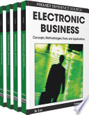 """""""Electronic Business: Concepts, Methodologies, Tools, and Applications: Concepts, Methodologies, Tools, and Applications"""" by Lee, In"""