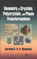 Geometry of Crystals  Polycrystals  and Phase Transformations