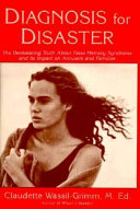 Diagnosis for Disaster