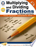 Multiplying and Dividing Fractions  Grades 5   8