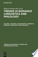 National and Regional Trends in Romance Linguistics and Philology