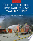 Fire Protection Hydraulics and Water Supply