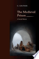 The Medieval Prison