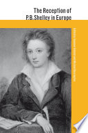 The Reception of P  B  Shelley in Europe