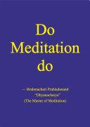 Do Meditation do