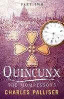 The Quincunx: The Mompessons [Pdf/ePub] eBook