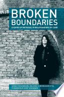 Broken Boundaries Stories Of Betrayal In Relationships Of Care