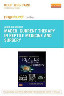 Current Therapy in Reptile Medicine and Surgery   Pageburst E Book on Kno  Retail Access Card