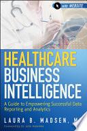Healthcare Business Intelligence Book PDF