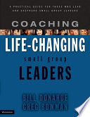Coaching Life Changing Small Group Leaders