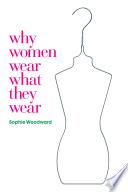 Why Women Wear What They Wear