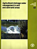 Agricultural Drainage Water Management in Arid and Semi arid Areas