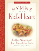 Hymns for a Kid s Heart Book PDF