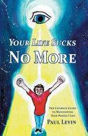 Your Life Sucks No More