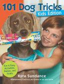 101 Dog Tricks  Kids Edition