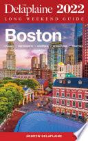 Boston   The Delaplaine 2022 Long Weekend Guide