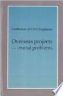 Overseas Projects - Crucial Problems