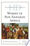 Historical Dictionary of Women in Sub Saharan Africa Book