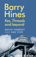 Book cover for Barry Hines : Kes, Threads and beyond