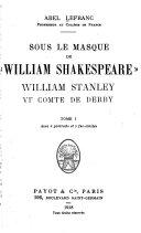 """Sous Le Masque de """"William Shakespeare"""": William Stanley, VIe Comte de Derby"""