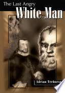 The Last Angry White Man
