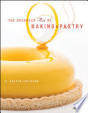 The Advanced Art of Baking   Pastry