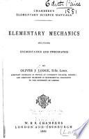 Elementary Mechanics  Including Hydrostatics and Pneumatics Book