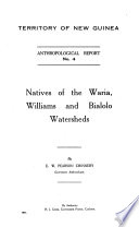 Natives of the Waria  Williams and Bialolo Watersheds