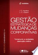 GESTÃO ESTRATÉGICA DE MUDANÇAS CORPORATIVAS -
