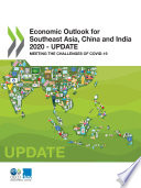 Economic Outlook For Southeast Asia China And India 2020 Update Meeting The Challenges Of Covid 19 Book PDF