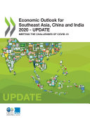 Economic Outlook for Southeast Asia  China and India 2020     Update Meeting the Challenges of COVID 19